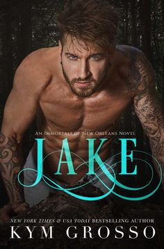 JAKE (Immortals of New Orleans, Book 8)