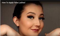 how to apply false lashes makeup tutorial Applying False Lashes, Makeup Tutorials, How To Apply, Make Up Tutorial