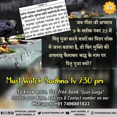 Must watch:- Sadhna Tv everyday Hindu Worship, Hello Sunday, Sa News, Life Changing Books, Bhagavad Gita, Indian Festivals, The Cure, Funny Pictures, Hilarious