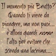 ✔️ The worst moment Italian Vocabulary, Italian Quotes, How I Feel, True Words, Cool Words, Sentences, Decir No, Favorite Quotes, Me Quotes