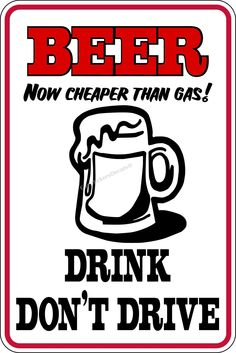 Beer Signs | Beer Cheaper than Gas Sign @ Car Stickers Decals