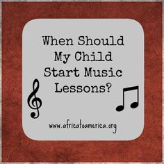 Advice from a piano teacher about when to start kids in music lessons.