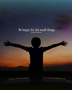 Positive Quotes :    QUOTATION – Image :    Quotes Of the day  – Description  Be happy for the small things.  Sharing is Power  – Don't forget to share this quote !    https://hallofquotes.com/2018/04/10/positive-quotes-be-happy-for-the-small-things/