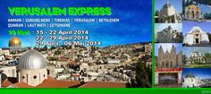 Yerusalem EXPRESS 8 Hari CS-015 Israel-Jordania   Nathalia #CHRISTOUR Phone/WA: 0821 1452 8137 BB : 26964d65
