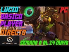 Overwatch Gameplay Español | Let's play Overwatch | Competitivo T4 C27 -...