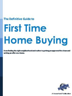 """FREE eBook """"The Definitive Guide to First Time Home Buying."""" Learn about the 8 crucial steps of the home buying process."""