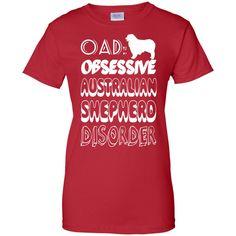 OAD Obsessive Australian Shepherd Disorder Ladies Tees