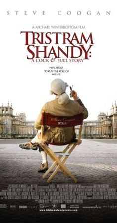 """Directed by Michael Winterbottom.  With Steve Coogan, Jeremy Northam, Rob Brydon, Keeley Hawes. Director Michael Winterbottom (Northam) attempts to shoot the adaptation of Laurence Sterne's essentially unfilmable novel, """"The Life and Opinions of Tristram Shandy, Gentleman."""""""
