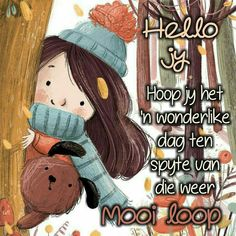 Afrikaanse Quotes, Goeie More, Morning Wish, English Quotes, A Blessing, Morning Quotes, Positive Thoughts, Projects To Try, Prayers