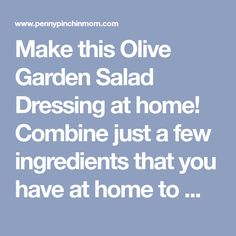 Make this Olive Garden Salad Dressing at home! Combine just a few ingredients that you have at home to make Italian Dressing. Olive Garden Italian Dressing, Italian Dressing Recipes, Olive Garden Salad, Olive Garden Recipes, Salad Dressing Recipes, Salad Dressings, Salad Recipes, Olive Garden Breadsticks, Manicotti Recipe