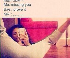 When I get a bae he'll get pictures like this lmao lol Funny As Hell, The Funny, Bae Quotes, Funny Quotes, When You Miss Bae, Missing Bae, Bae Meme, Relationship Posts, Relationships