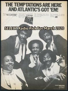 """The SELECT Worldwide All Star Radio Pick For March 2020 is hit tune """"In A Lifetime"""" by The Temptations. All Star, The Selection, March, Magazine, Album, Stars, Reading, Memes, Movie Posters"""