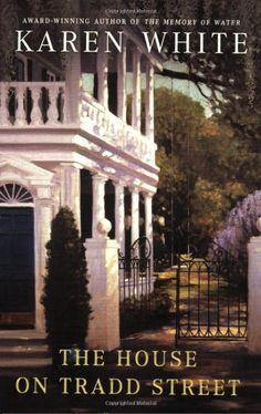 Bestseller Books Online The House on Tradd Street Karen White $11.2  - http://www.ebooknetworking.net/books_detail-0451225090.html