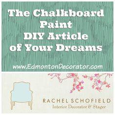 Edmonton Interior Decorator + Home Stager: Rachel Schofield: Edmonton Decorator   DIY   Chalkboard Paint