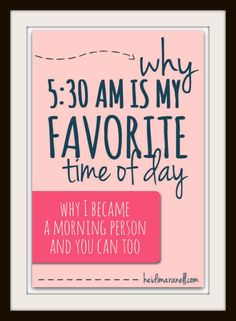 I didn't used to be a morning person. But now 5:30am is my favorite time of day. If organization, reaching your goals, and a morning routine are things you want in your life you'll love this! Read why at heidimaranell.com.