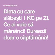 Dieta cu care slăbești 1 KG pe ZI. Ce ai voie să mănânci! Durează doar o săptămână!