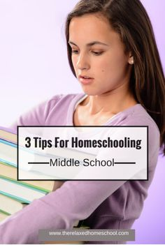 3 Tips every homeschooler should know when homeschooling middle school!