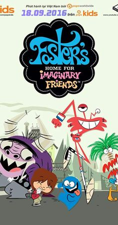 Foster's Home for Imaginary Friends (TV Series 2004–2009) - IMDb