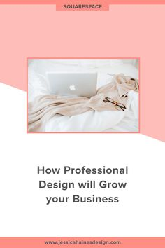 How Professional Design will Grow your Business — Jessica Haines Design Professional Website, Professional Logo, Branding Course, Practice What You Preach, What Image, Growing Your Business, Trust Yourself, Online Business, How To Find Out