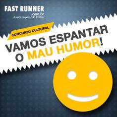 Vamos espantar o mau humor! Participe do Concurso Cultural e concorra a prêmios!  Boa sorte e ótimos treinos.