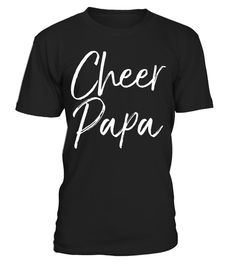 """# Cheer Papa Shirt Fun Proud Cheerleader Grandpa Tee .  Special Offer, not available in shops      Comes in a variety of styles and colours      Buy yours now before it is too late!      Secured payment via Visa / Mastercard / Amex / PayPal      How to place an order            Choose the model from the drop-down menu      Click on """"Buy it now""""      Choose the size and the quantity      Add your delivery address and bank details      And that's it!      Tags: Cheer papa shirt funny…"""