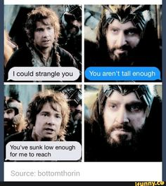 Oh...Oh...Oh....Thorin you just got told.
