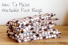 Make It Handmade: Heated Rice Bag Tutorial + Bonus Wrapped Corner Tutorial!