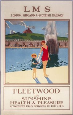 Fleetwood for Sunshine Health Pleasure' LMS poster ,Poster produced for the London Midland and Scottish Railway as number 78 in the 'Best Posters Uk, Train Posters, Railway Posters, Poster Prints, British Travel, British Seaside, British Isles, Tourism Poster, Nostalgia