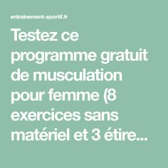 Testez ce programme gratuit de musculation pour femme (8 exercices sans matériel et 3 étirements) pour avoir des fesses fermes et rondes Hiit, Physique, Muscle, Gym, Sports, Glute Exercises, Fitness Exercises, Full Body, The Body