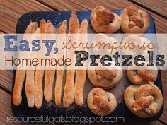 The Resourceful Gals: Bake Your Own Soft Pretzels!