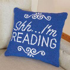 Shh...I'm Reading Pillow
