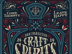 3rd installment of the San Francisco Craft Spirits Carnival poster. New bottle shape and colors every year we do this, makes for a bad ass looking series.