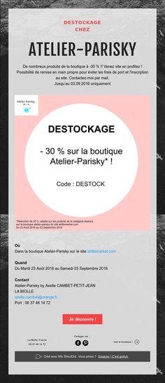 DESTOCKAGE  CHEZ    ATELIER-PARISKY