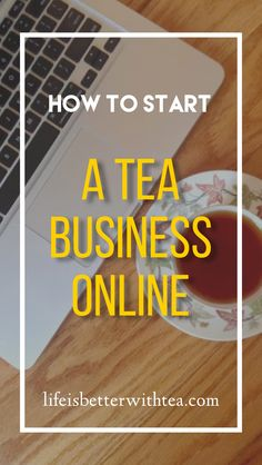 Do you want to start a tea business? Maybe you blend your teas and would like to sell them online but don't know where to begin. Here's how to start. Green Tea Before Bed, Tea Website, Tea Blog, Tea Companies, Tipsy Bartender, Tea Packaging, Tea Blends, How To Make Tea, Tea Recipes