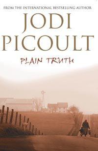 Plain Truth - LOVE Jodi Picoult!