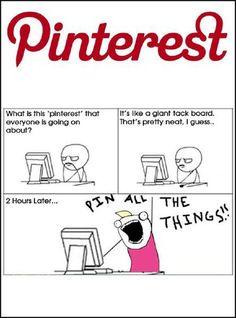 oh SO true!!!!!!                            Pinterest gone wild!  It starts small...