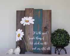 Pallet wall art - Reclaimed wood wall art - Daisy wood sign - laura ingalls wilder quote - Reclaimed wood sign - Inspirational wood sign