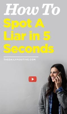 On average, you will hear between 10-200 lies per day. While many of them are small and will not likely affect your life, the skill to spot a lie can drastically change your life. It can prevent a negative relationship, keep you out of trouble, or help you heal a broken relationship. And most importantly, catching someone in a lie just might help them stop.