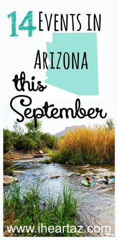Don't miss this list of fun events in Arizona including FREE admission to National Public Parks, Free museum admission, Ballet Under the Stars, Constitution Week, Restaurant Week, and more. This is going to be a great month!