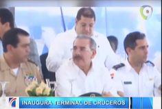 Presidente Medina Inaugura Terminal De Cruceros #Video