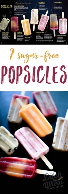 All naturallysweetened and kid friendly. dairy free popsicles, healthy popsicles, paleo popsicles, vegan popsicles Source by Home Made Popsicles Healthy, Homemade Fruit Popsicles, Sugar Free Popsicles, Healthy Popsicle Recipes, Sugar Free Snacks, Sugar Free Desserts, Sugar Free Recipes, Real Food Recipes, Sugar Free Ice Pops