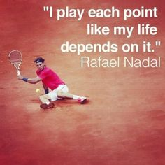 Rafael Nadal tennis quote #tennsiquotes // Tennis at Rolling Hills Country Club