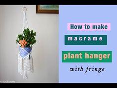 How to make macrame plant hanger with fringe - macrame planters - DIY tutorial - EN/PL Macrame Plant Hanger Patterns, Macrame Wall Hanging Patterns, Macrame Plant Holder, Cordon Macramé, Diys, Macrame Design, Macrame Projects, Diy Planters, Diy Tutorial