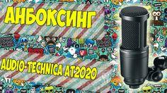 Анбоксинг Audio-Technica AT2020