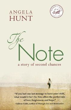 The Note (Women of Faith Fiction) by Angela Elwell Hunt, http://www.amazon.com/dp/1595543244/ref=cm_sw_r_pi_dp_6nYNtb07YTMPY