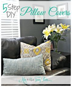 Easy Affordable DIY Pillow Cover Tutorial | missfrugalfancypants.com