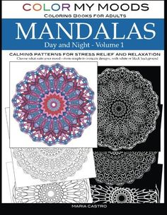 Color My Moods Coloring Books For Adults Day And Night Mandalas Volume 1