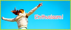 enthusiastic - Google Search