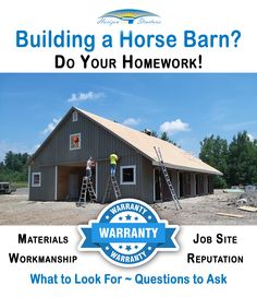 Building a new horse barn is a considerable capital expense. A little research gets it right!