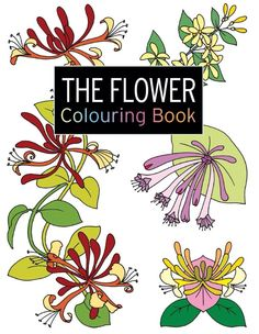The Flower Colouring Book